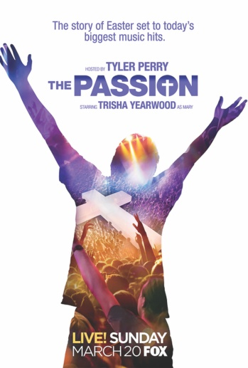 "Poster from ""The Passion,"" a two-hour, live musical event being broadcast by Fox from New Orleans on Palm Sunday, March 20. (CNS/courtesy Clarion Herald)"
