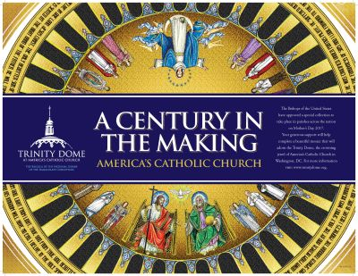 Poster promotes special national collection on Mother's Day, May 14, for the Trinity Dome project at the Basilica of the National Shrine of the Immaculate Conception in Washington. (CNS/Basilica of the National Shrine of the Immaculate Conception)